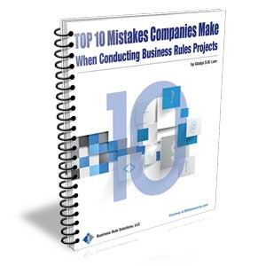 Top 10 Mistakes Companies Make When Conducting Business Rules Projects